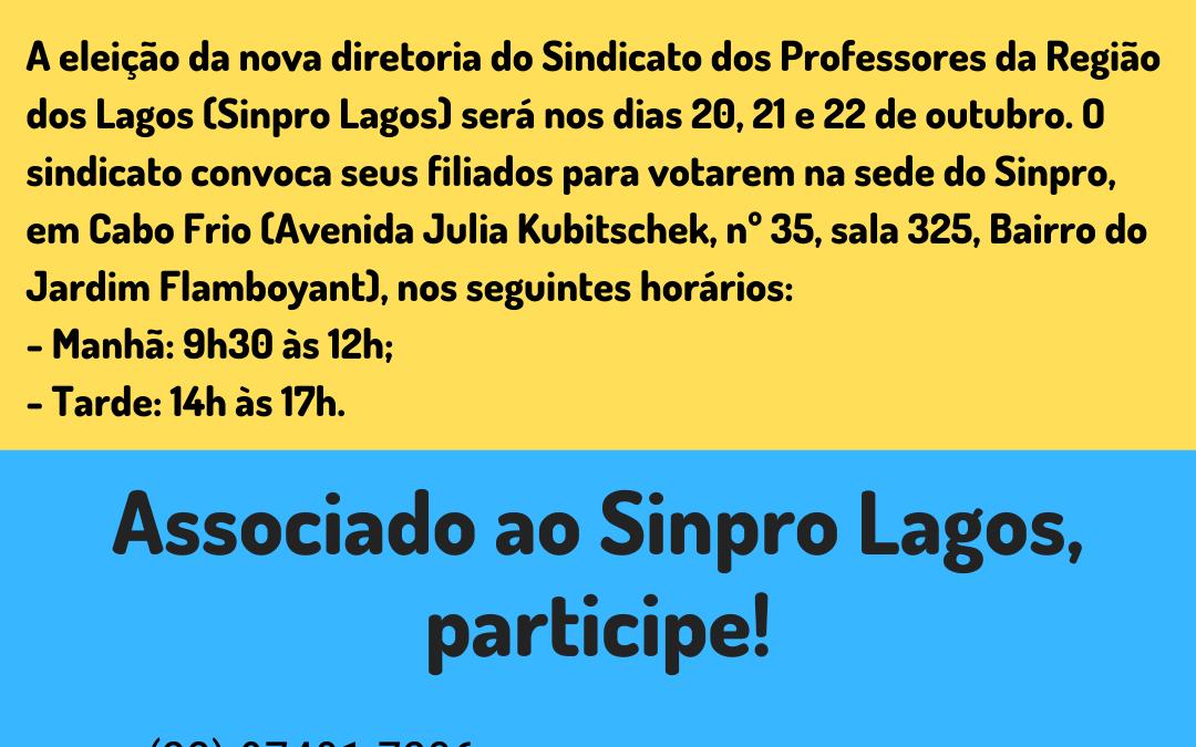 ELEIÇÃO PARA A DIRETORIA DO SINPRO LAGOS: 20, 21 E 22 DE OUTUBRO